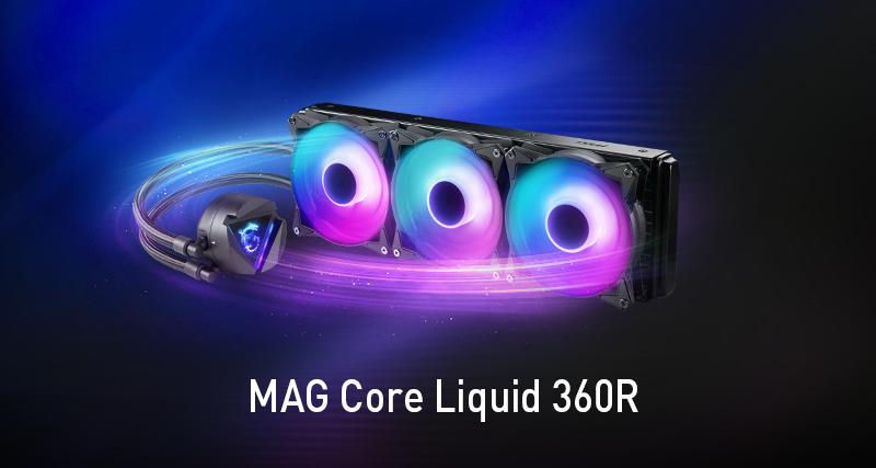 MAG Core Liquid 360R