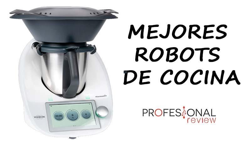 Mejores robots de cocina del mercado