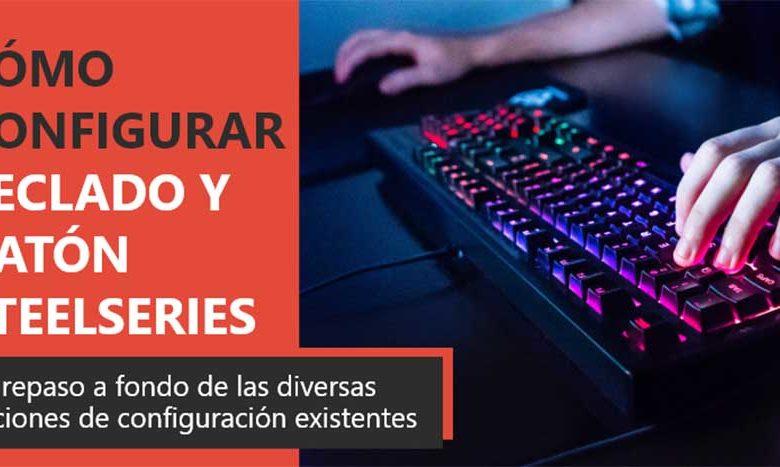 Photo of Cómo configurar teclado y ratón SteelSeries | Guía completa