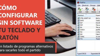 Photo of Cómo configurar sin software original tu teclado y ratón