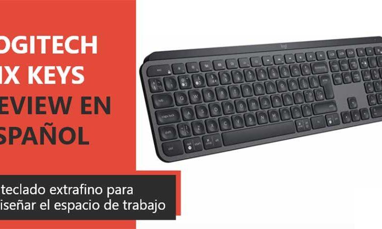 Photo of Logitech MX Keys Review en Español (Análisis completo)
