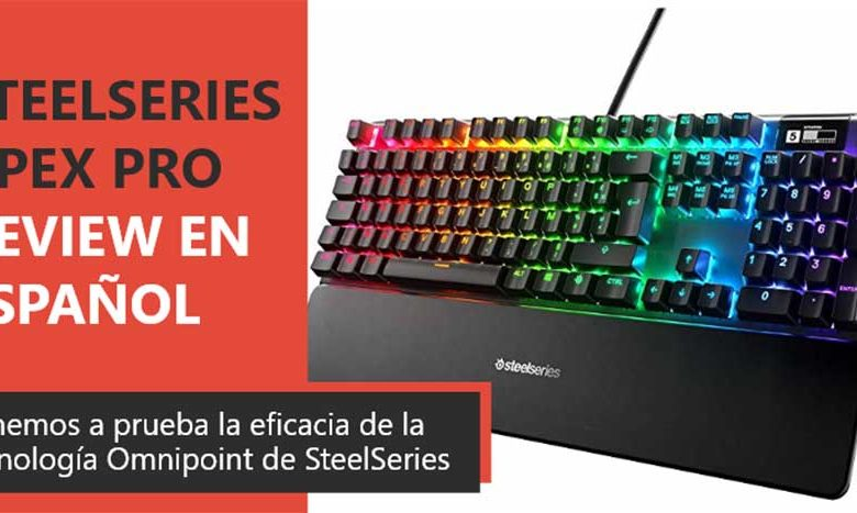 Photo of SteelSeries Apex Pro Review en Español (análisis completo)