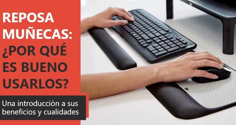 Photo of Reposamuñecas para teclado: ¿por qué es bueno usarlos?