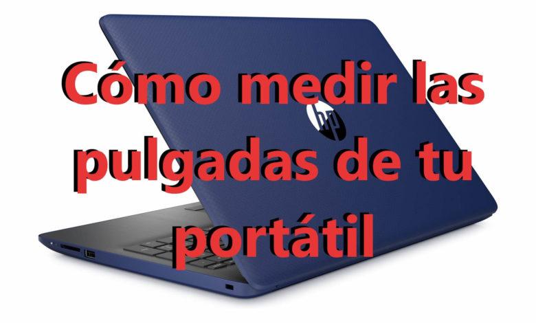 Photo of Cómo mido las pulgadas de mi portátil