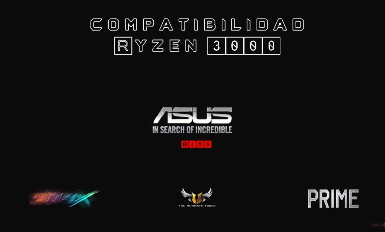 Photo of AMD Ryzen 3000: compatible en placas base ASUS sin actualizar BIOS