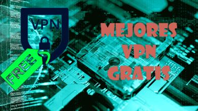 Photo of Mejores VPN gratis que puedes usar (free VPN)