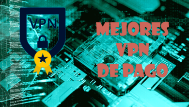 Photo of Mejores VPN de pago en 2020 – streaming, P2P y seguridad