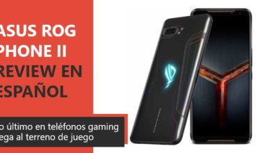 Photo of Asus ROG Phone II Review en Español (análisis completo)