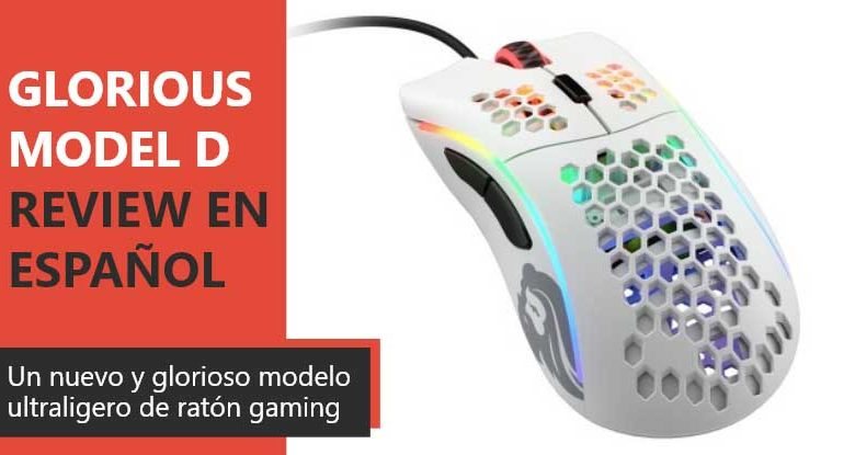 Photo of Glorious PC Gaming Race Model D Review en Español (Análisis completo)