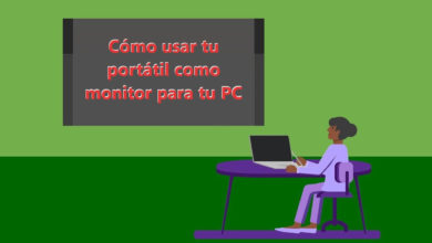 Photo of Cómo usar tu portátil como monitor