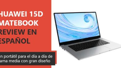 Photo of Huawei Matebook D15 Review en Español (análisis completo)