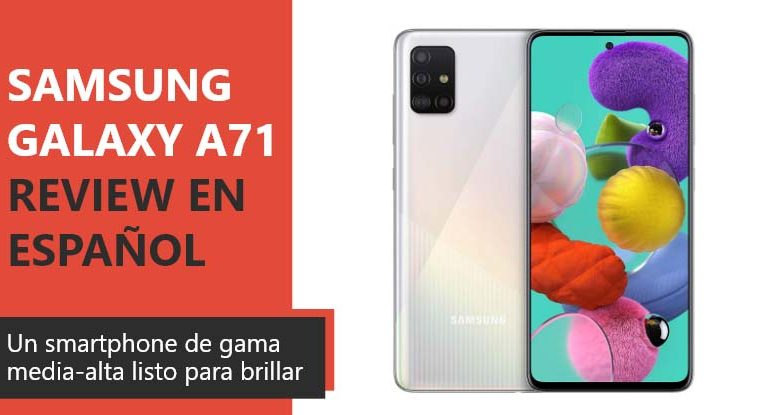 Photo of Samsung Galaxy A71 Review en Español (análisis completo)
