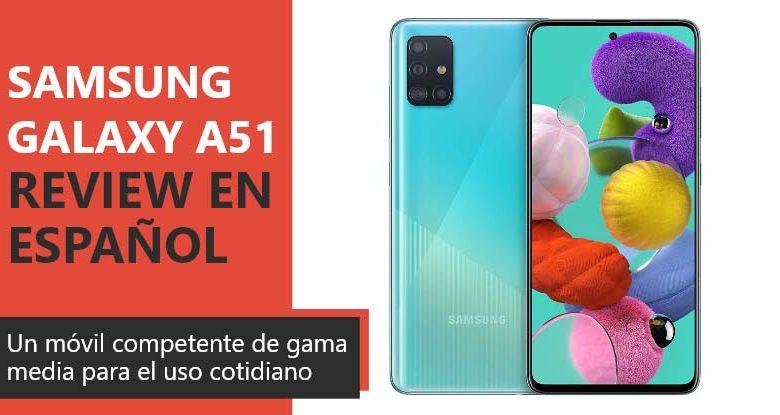 Photo of Samsung Galaxy A51 Review en Español (análisis completo)