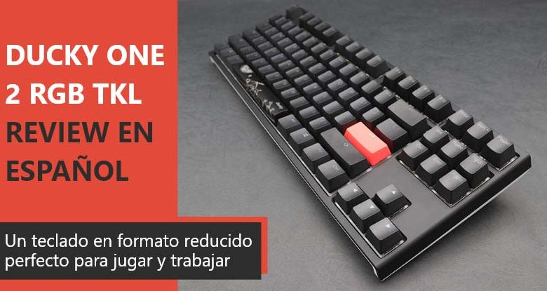 Photo of Ducky One 2 RGB TKL Review en Español (análisis completo)