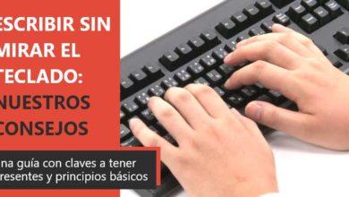 Photo of Cómo aprender a escribir sin mirar el teclado: consejos