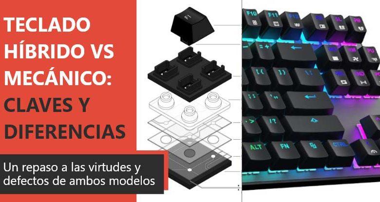 Photo of Teclado híbrido VS mecánico: claves, diferencias y peculiaridades