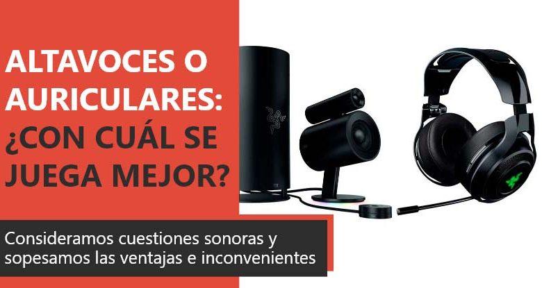 Photo of Altavoces o auriculares: ¿Con cuál se puede jugar mejor?