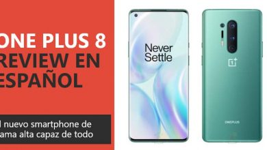 Photo of One Plus 8 Review en Español (análisis completo)