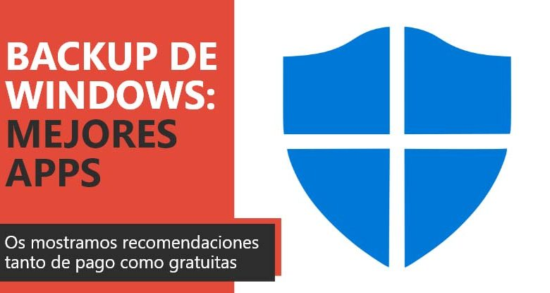Photo of Backup de Windows: mejores aplicaciones para copia de seguridad
