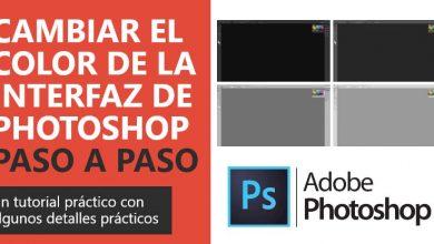 Photo of Cómo cambiar el color de la interfaz de Photoshop