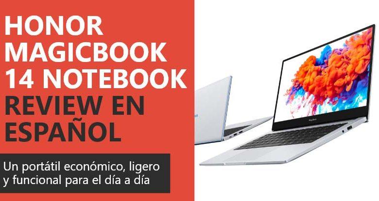 Photo of Honor MagicBook 14 NoteBook Review en Español (análisis completo)