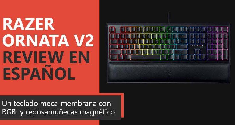 Photo of Razer Ornata V2 Review en Español (análisis completo)