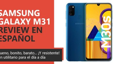 Photo of Samsung Galaxy M31 Review en Español (análisis completo)