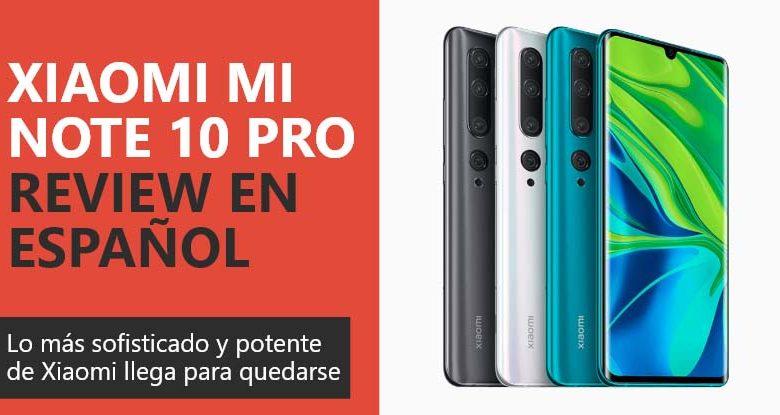 Photo of Xiaomi Mi Note 10 Pro Review en Español (análisis completo)