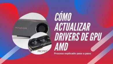 Photo of Cómo actualizar drivers de tarjeta gráfica AMD