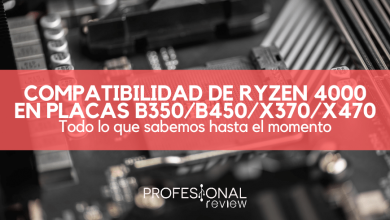 Photo of AMD Ryzen 4000 y la compatibilidad con placas B350 / B450 / X370 / X470