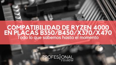 Photo of AMD Ryzen 4000 y la compatibilidad con placas B350 / B450 / X370 / X470