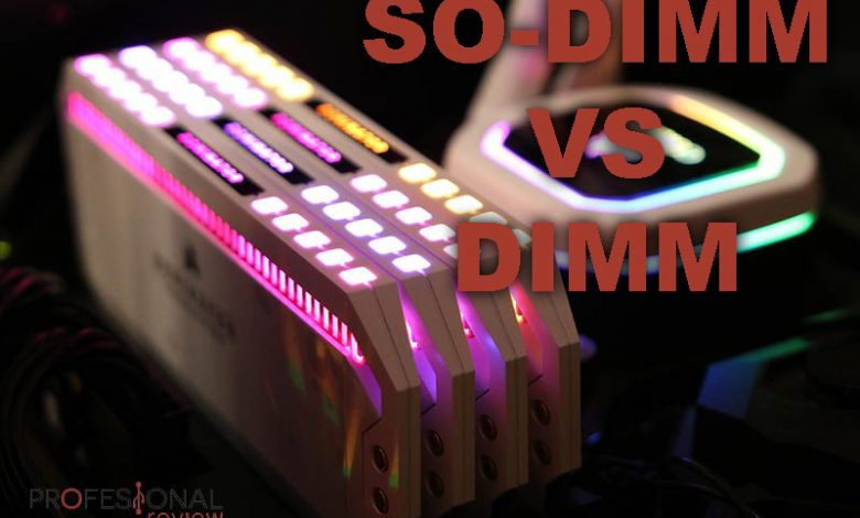Photo of Diferencias entre la Memoria RAM SO-DIMM vs DIMM