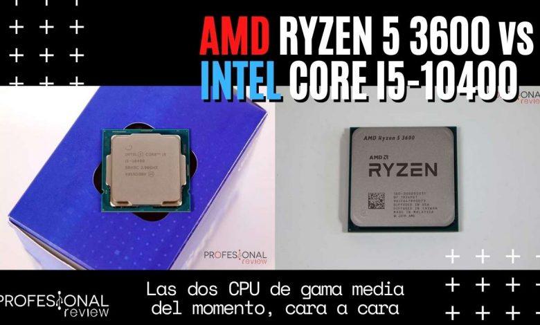 Photo of Intel Core i5-10400 vs AMD Ryzen 5 3600: comparativa de CPU de gama media