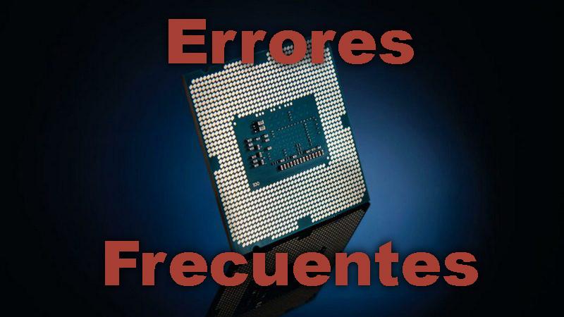 Errores frecuentes procesador
