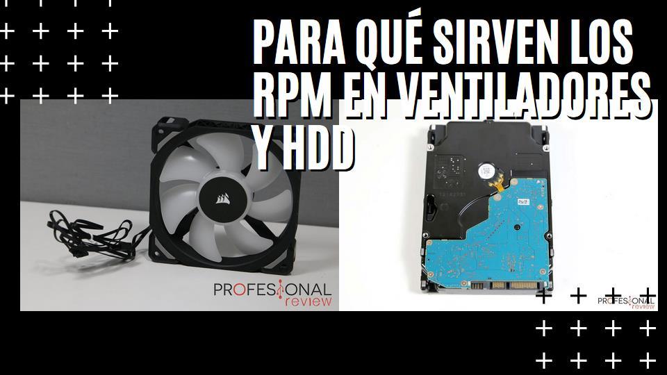 RPM qué son y para qué sirven en ventiladores y discos duros