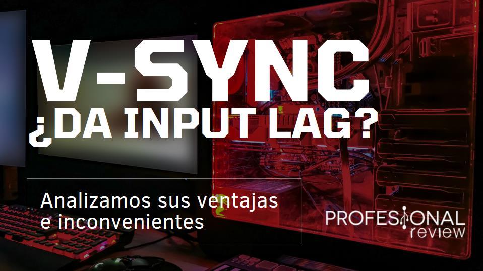 ¿El V-Sync da input lag?