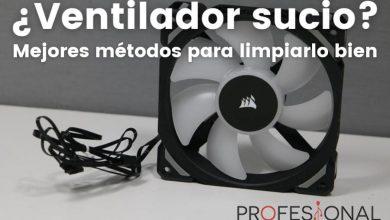 Photo of Ventilador PC sucio ¿Cómo lo limpio o lo dejo como nuevo?