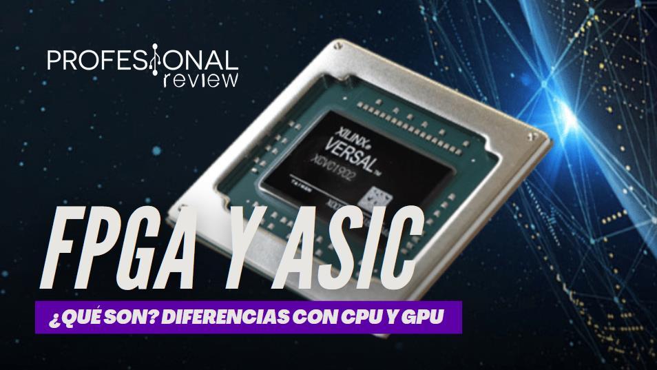 FPGA y ASIC