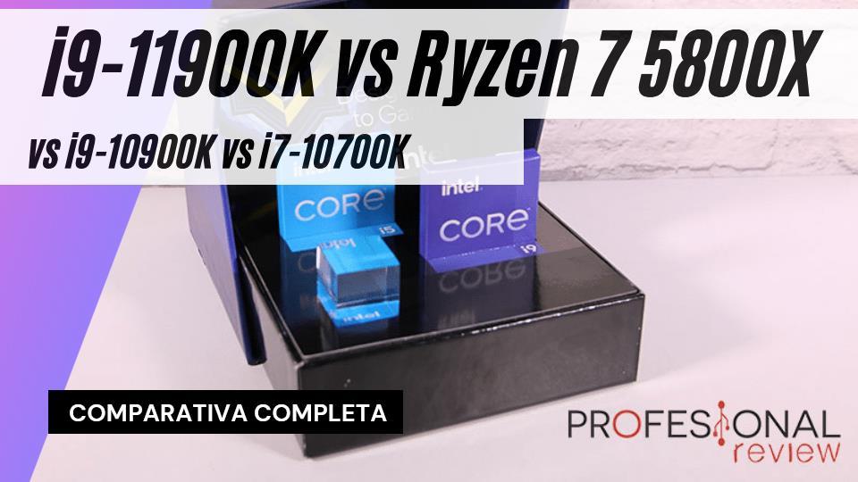 Comparativa i9-11900K vs Ryzen 7 5800X