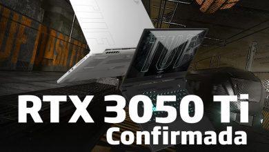 NVIDIA RTX 3050 Ti Confirmada