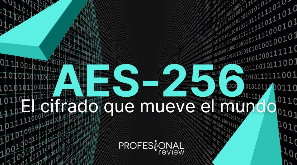 Qué es AES-256