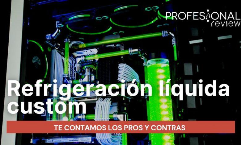 Refrigeracion liquida custom Pros y Contras