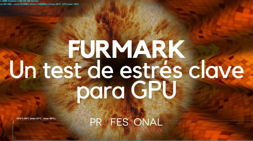Que es FurMark