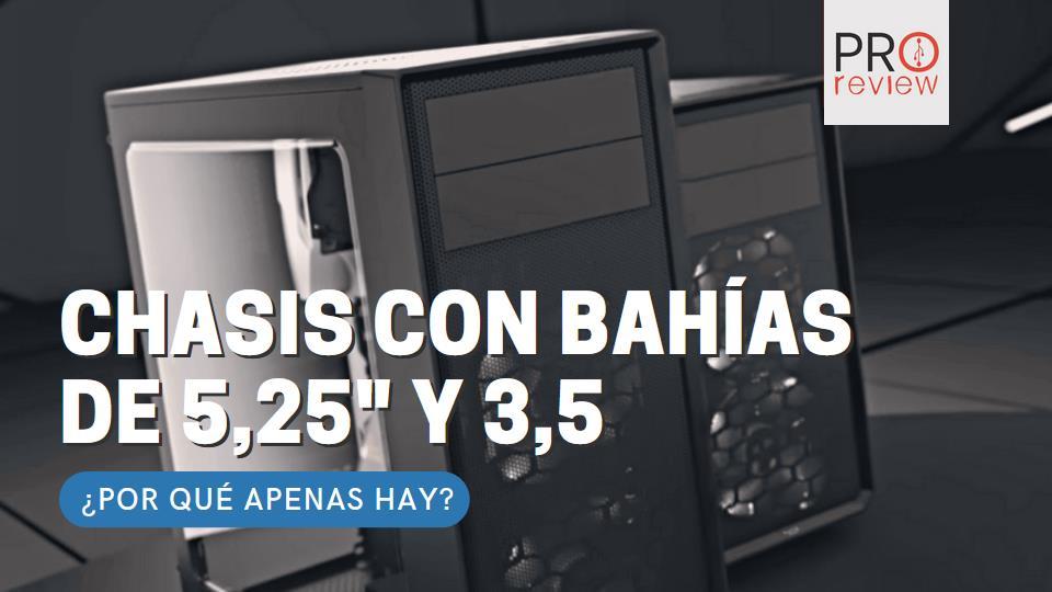 """Chasis con bahías de 5,25"""" y 3,5"""""""