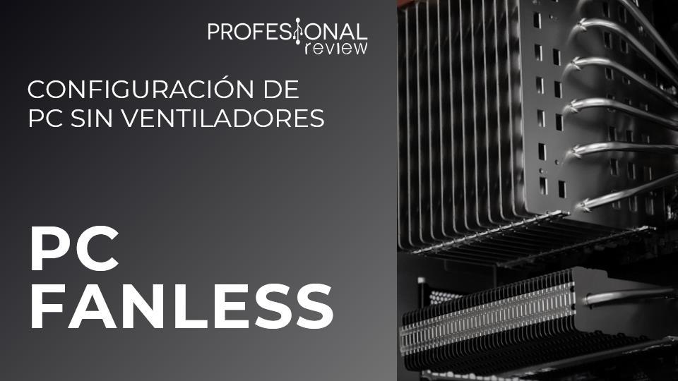 Configuración PC Fanless pasivo sin ventiladores
