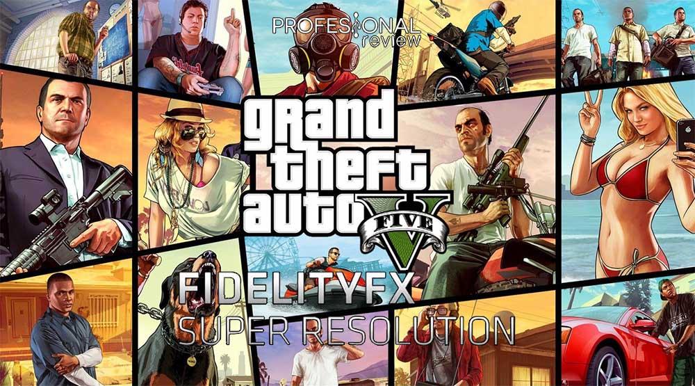 FidelityFX-Super-Resolution-gta-5