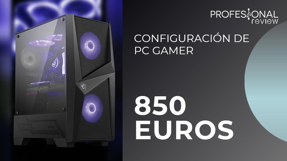PC Gamer 850 Euros