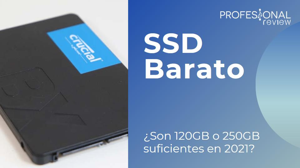SSD Barato: Son 120GB o 250GB suficientes