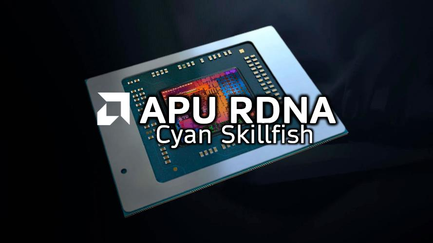 AMD APU RDNA Cyan Skillfish
