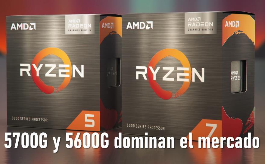 AMD Ryzen 7 5700G y 5 5600G